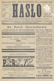 Hasło : pismo poświęcone sprawom politycznym, społecznym, gospodarczym i literackim. R.11, 1936, nr34