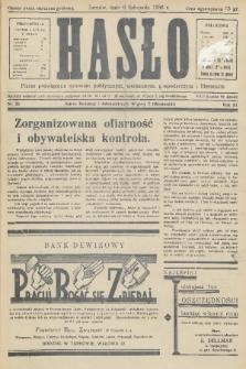 Hasło : pismo poświęcone sprawom politycznym, społecznym, gospodarczym i literackim. R.11, 1936, nr35
