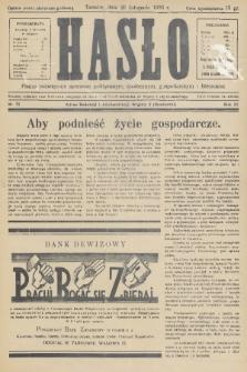 Hasło : pismo poświęcone sprawom politycznym, społecznym, gospodarczym i literackim. R.11, 1936, nr37