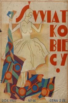Świat Kobiecy. R.7, 1927, nr14