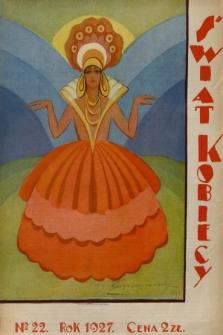 Świat Kobiecy. R.7, 1927, nr22
