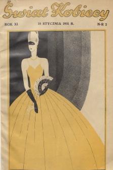 Świat Kobiecy. R.11, 1931, nr2
