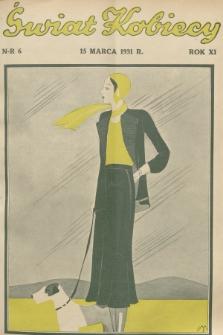 Świat Kobiecy. R.11, 1931, nr6