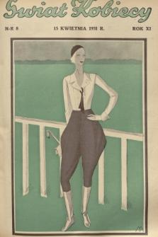Świat Kobiecy. R.11, 1931, nr8