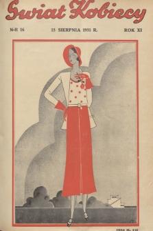 Świat Kobiecy. R.11, 1931, nr16