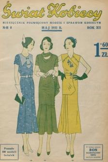 Świat Kobiecy. R.12, 1932, nr8