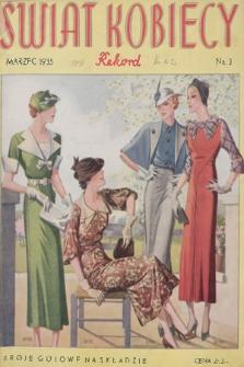 Świat Kobiecy Rekord. R.15, 1935, nr3 + dod. + wkładka