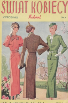 Świat Kobiecy Rekord. R.15, 1935, nr4 + dod. + wkładka