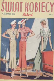 Świat Kobiecy Rekord. R.15, 1935, nr6 + wkładka