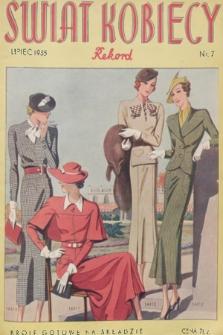 Świat Kobiecy Rekord. R.15, 1935, nr7 + wkładka