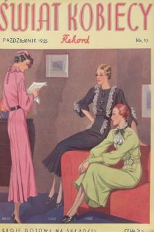 Świat Kobiecy Rekord. R.15, 1935, nr10 + wkładka