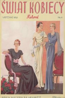 Świat Kobiecy Rekord. R.15, 1935, nr11 + wkładka