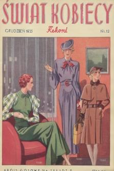 Świat Kobiecy Rekord. R.15, 1935, nr12 + wkładka