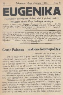 Eugenika : czasopismo poświęcone dobrej doli i pięknej śmierci. R.2, 1919, nr1