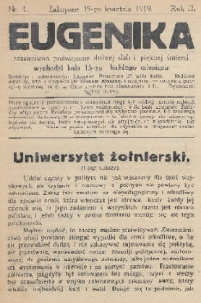 Eugenika : czasopismo poświęcone dobrej doli i pięknej śmierci. R.2, 1919, nr4