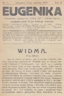 Eugenika : czasopismo poświęcone dobrej doli i pięknej śmierci. R.2, 1919, nr6