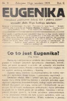 Eugenika : czasopismo poświęcone dobrej doli i pięknej śmierci. R.2, 1919, nr9