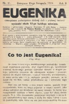 Eugenika : czasopismo poświęcone dobrej doli i pięknej śmierci. R.2, 1919, nr11