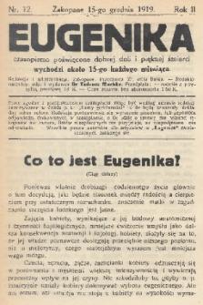 Eugenika : czasopismo poświęcone dobrej doli i pięknej śmierci. R.2, 1919, nr12