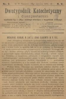 Dwutygodnik Katechetyczny i Duszpasterski. R.5, 1901, nr2