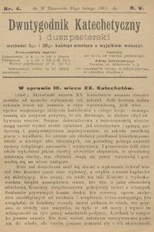 Dwutygodnik Katechetyczny i Duszpasterski. R.5, 1901, nr4