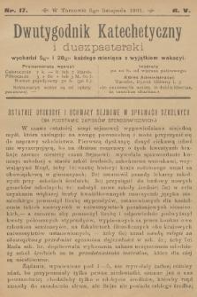 Dwutygodnik Katechetyczny i Duszpasterski. R.5, 1901, nr17
