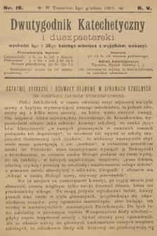 Dwutygodnik Katechetyczny i Duszpasterski. R.5, 1901, nr19