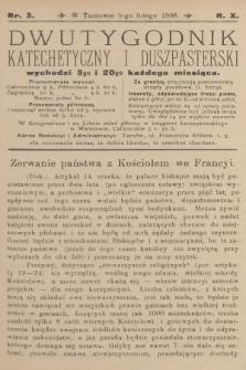 Dwutygodnik Katechetyczny i Duszpasterski. R.10, 1906, nr3