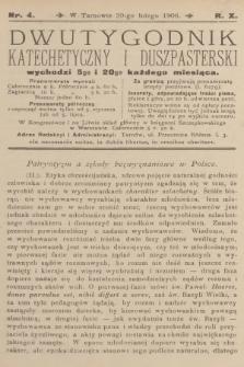 Dwutygodnik Katechetyczny i Duszpasterski. R.10, 1906, nr4