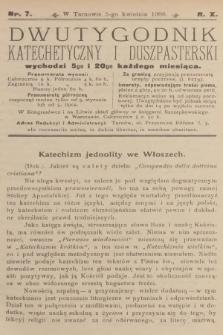 Dwutygodnik Katechetyczny i Duszpasterski. R.10, 1906, nr7
