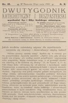Dwutygodnik Katechetyczny i Duszpasterski. R.10, 1906, nr10