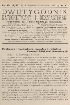 Dwutygodnik Katechetyczny i Duszpasterski. R.10, 1906, nr15-16-17