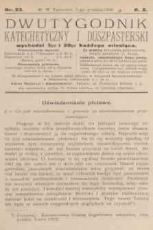 Dwutygodnik Katechetyczny i Duszpasterski. R.10, 1906, nr23