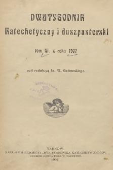 Dwutygodnik Katechetyczny i Duszpasterski. R.11, 1907, Spis rzeczy
