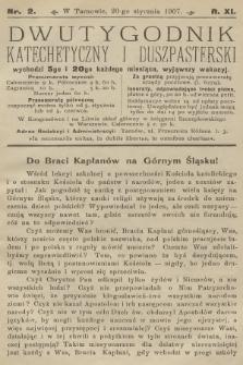 Dwutygodnik Katechetyczny i Duszpasterski. R.11, 1907, nr2