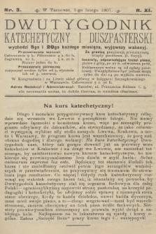Dwutygodnik Katechetyczny i Duszpasterski. R.11, 1907, nr3