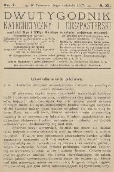 Dwutygodnik Katechetyczny i Duszpasterski. R.11, 1907, nr7