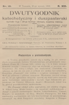 Dwutygodnik Katechetyczny i Duszpasterski. R.13, [T.13], 1909, nr10