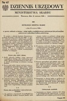 Dziennik Urzędowy Ministerstwa Skarbu. 1948, nr67