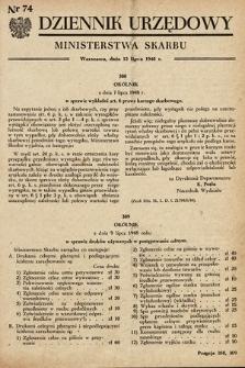 Dziennik Urzędowy Ministerstwa Skarbu. 1948, nr74