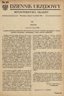 Dziennik Urzędowy Ministerstwa Skarbu. 1948, nr85