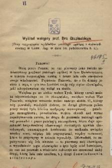 Wykład wstępny prof. Dra Gluzińskiego : (przy rozpoczęciu wykładów patologii ogólnej i doświadczalnej w Uniw. Jag.w dniu 14. października b. r.)