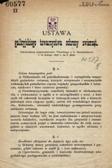 Ustawa Galicyjskiego Towarzystwa Ochrony Zwierząt, zatwierdzona rozporządzeniem Wysokiego c.k. Namiestnictwa z12 lutego 1876r. do l.5832