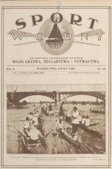 Sport Wodny : czasopismo poświęcone sprawom wioślarstwa, żeglarstwa i pływactwa. R.2, 1926, nr10