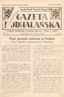 Gazeta Podhalańska : tygodnik poświęcony sprawom Podhala, Spisza, Orawy. 1932, nr25