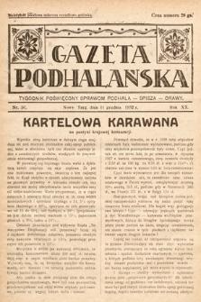 Gazeta Podhalańska : tygodnik poświęcony sprawom Podhala, Spisza, Orawy. 1932, nr50