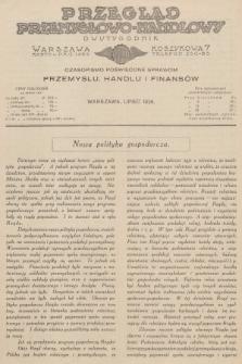 Przegląd Przemysłowo-Handlowy : czasopismo poświęcone sprawom przemysłu, handlu i finansów. R.6, 1926, lipiec