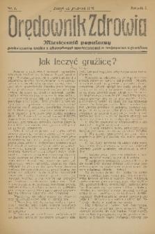 Orędownik Zdrowia : miesięcznik popularny poświęcony walce z chorobami społecznemi a zwłaszcza z gruźlicą. R. 1, 1926, nr4