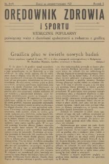 Orędownik Zdrowia : miesięcznik popularny poświęcony walce z chorobami społecznemi a zwłaszcza z gruźlicą. R. 2, 1927, nr8-9