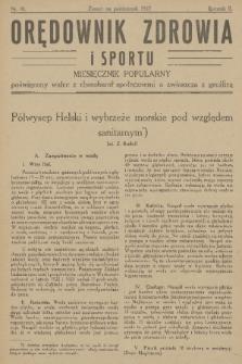Orędownik Zdrowia : miesięcznik popularny poświęcony walce z chorobami społecznemi a zwłaszcza z gruźlicą. R. 2, 1927, nr10